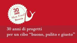 Slow Food Brescia - 30 anni